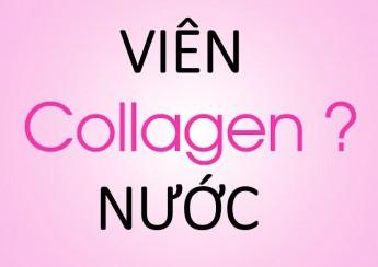 nen-uong-collagen-nuoc-hay-dang-vien